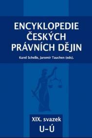Encyklopedie českých právních dějin -  XIX. svazek