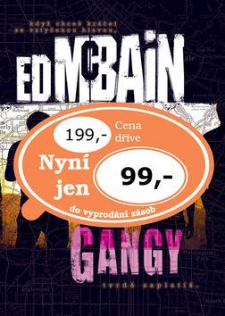Kniha: Gangy - McBain Ed