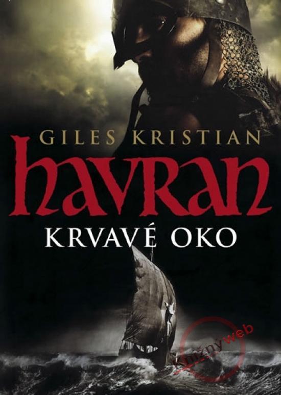 Kniha: Havran Krvavé oko - Giles Kristian