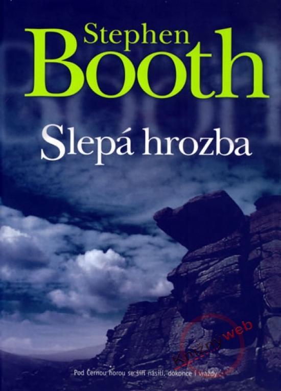 Kniha: Slepá hrozba - Booth Stephen