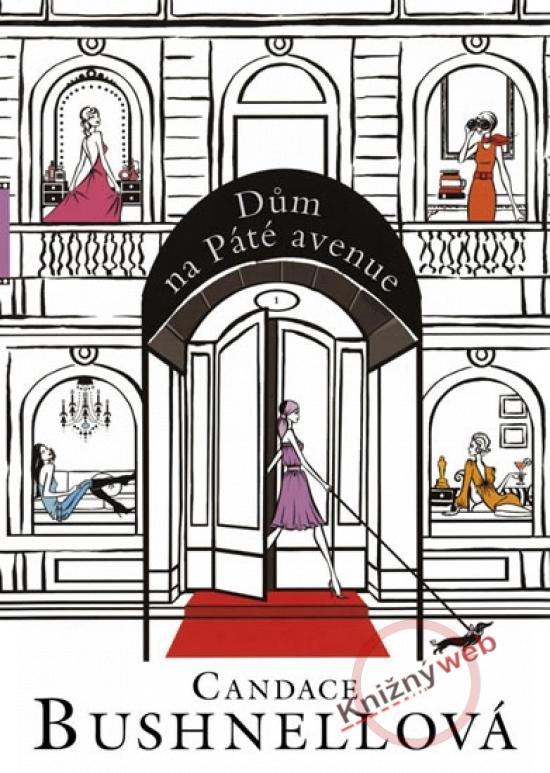 Kniha: Dům na Páté avenue - Bushnell Candace