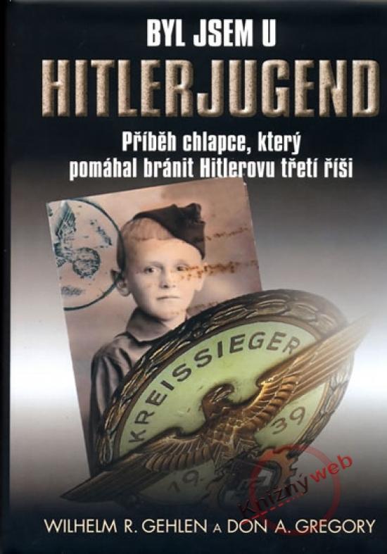 Kniha: Byl jsem u Hitlerjugendkolektív autorov