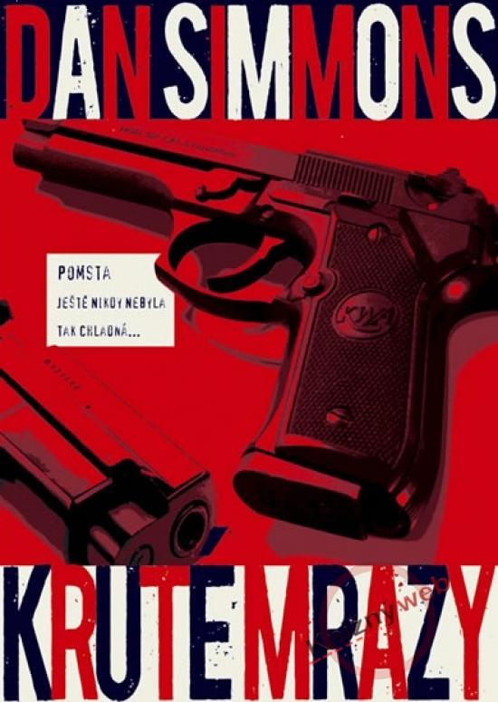 Kniha: Kruté mrazy - Simmons Dan