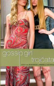 Gossip Girl : Trojčata