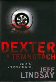 Dexter v temnotách - 2. vydání