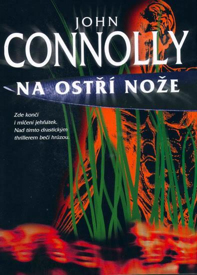 Kniha: Na ostří nože - 2. vydání - Connolly John