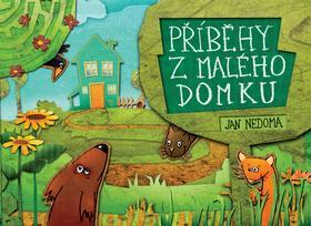 Kniha: Příběhy z malého domku - Jan Nedoma
