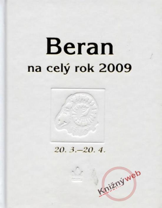 Kniha: Horoskopy 2009 - Beran na celý rok 2009kolektív autorov