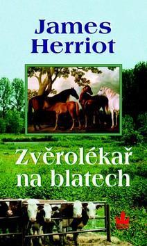 Kniha: Zvěrolékař na blatech - 3. vydání - Herriot James