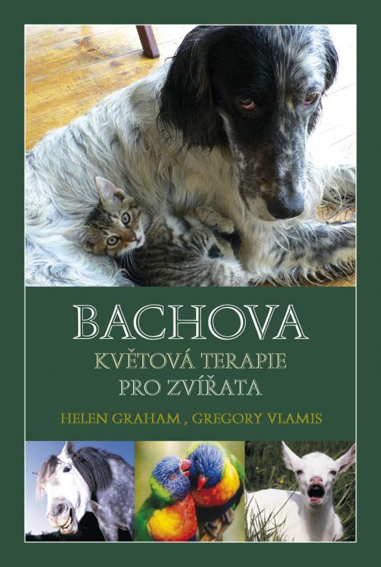 Kniha: Bachova květová terapie pro zvířata - Grahamová, Gregory Vlamis Helen