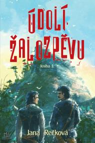 Údolí žalozpěvu - Kniha 1.