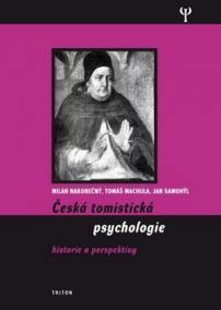 Česká tomistická psychologie - Historie