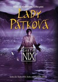 Lady Pátková - Klíče od Království 5