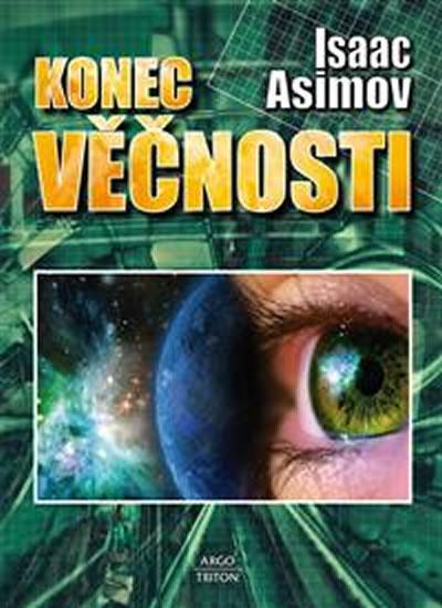 Kniha: Konec věčnosti - Asimov Isaac