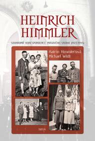 Heinrich Himmler - Soukromá korespondene masového vraha (1927-1945)