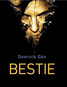 Kniha: Bestie - Dominik Dán