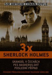 3 x Sherlock Holmes