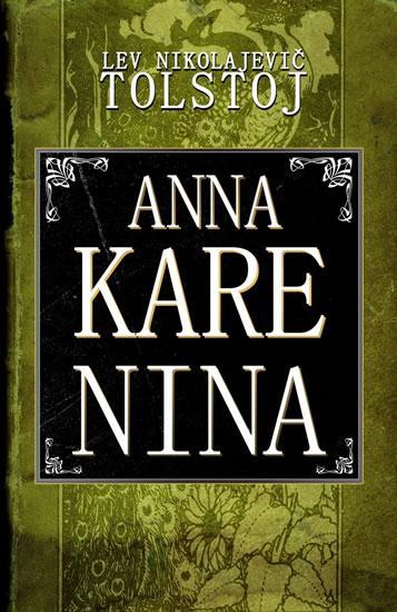 Kniha: Anna Karenina - Tolstoj Lev Nikolajevič
