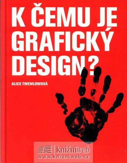 K čemu je grafický design?