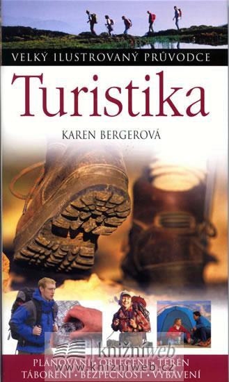 Turistika  - Velký ilustrovaný průvodce