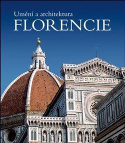 Umění a architektura Florencie