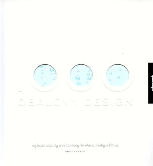 1000 Obalový design - Nejlepší nápady pro kartony, krabice, tašky a láhve