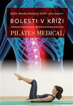 Bolesti v kříži a Pilates Medical