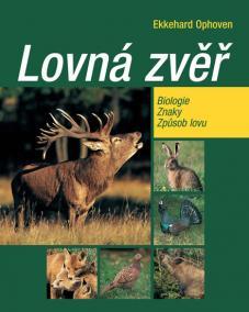 Lovná zvěř - Biologie, znaky, způsob lovu