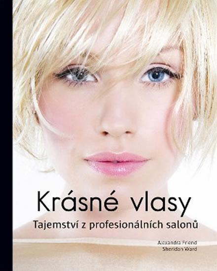 Krásné vlasy - Tajemství z profesionálních salonů