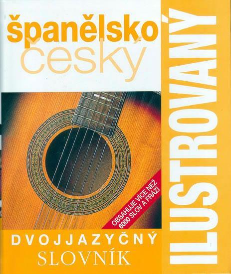 Španělsko-český slovník ilustrovaný dvojjazyčný - 2. vydání