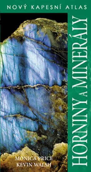 Horniny a minerály - Nový kapesní atlas-2. vydání