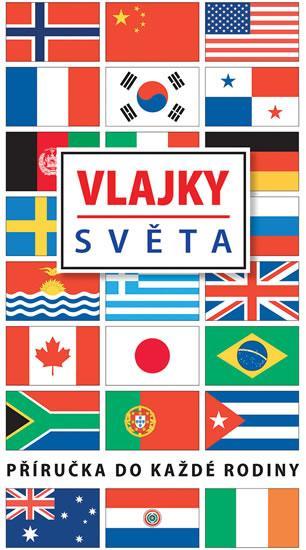 Vlajky světa - Příručka na každé rodiny