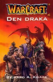 Warcraft - Den draka - 3.vydání