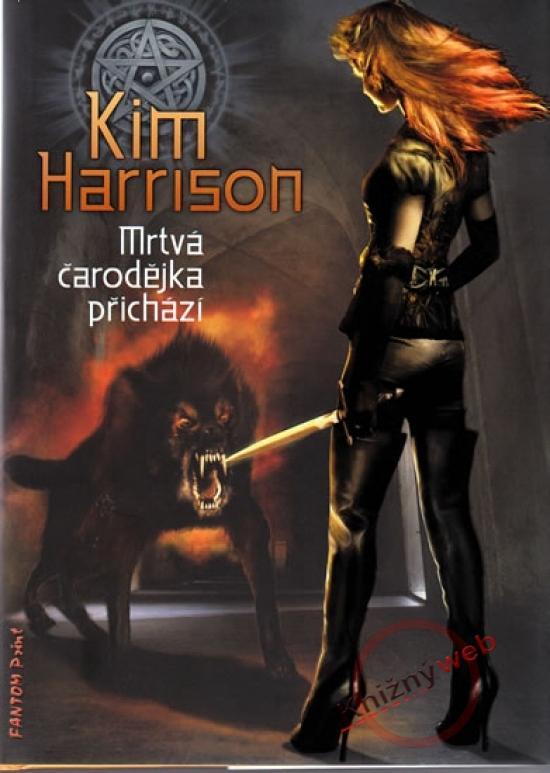 Kniha: Mrtvá čarodějka přichází - Rachel Morgan 1 - Harrison Kim