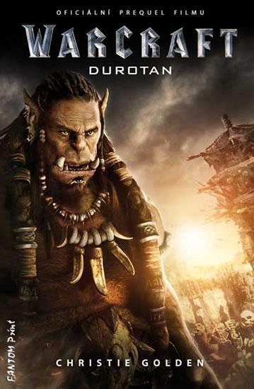 Kniha: Warcraft - Durotan - Golden Christie