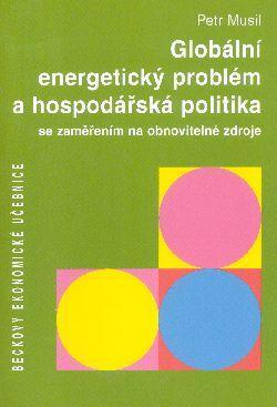 Globální energetický problém a hospodářská politika