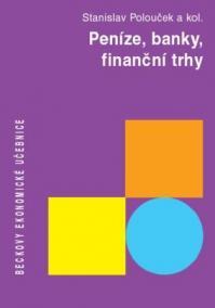 Peníze, banky, finanční trhy