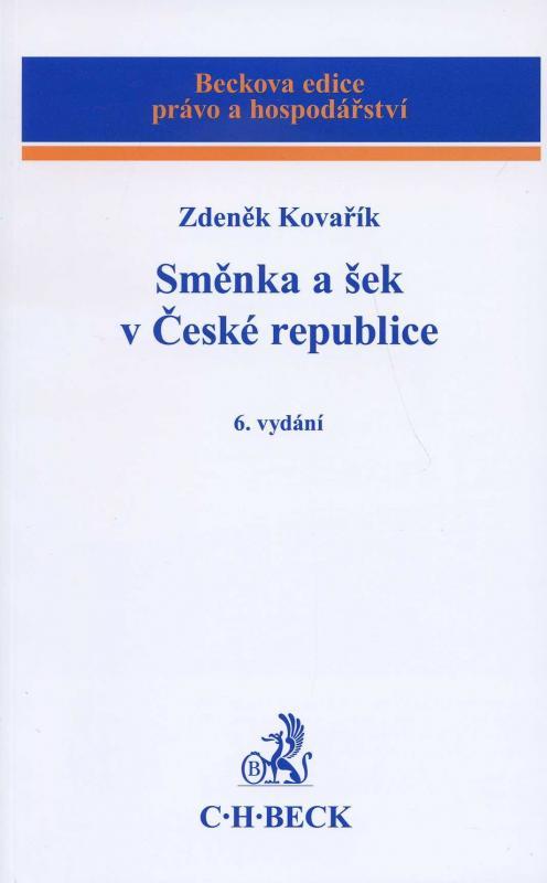 Kniha: Směnka a šek v České republice - Zdeněk Kovařík