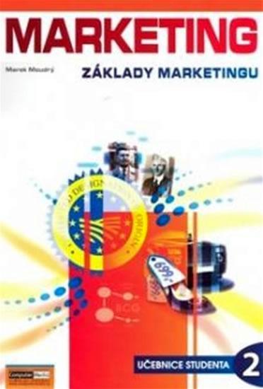 Marketing - Základy marketingu 2. - Učebnice studenta