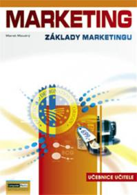 Marketing - Základy marketingu - Učebnice učitele