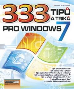 333 tipů a triků pro Windows 7