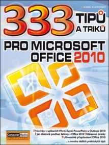 333 tipu a triku pro MS Office 2010