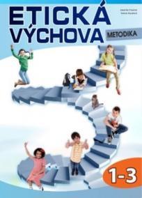 Etická výchova - metodika 1.-.3 r.