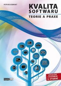 Kvalita softwaru - Teorie a praxe (2. vydání)
