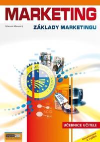 Marketing (Základy marketingu) - učebnice učitele, 4. vydání