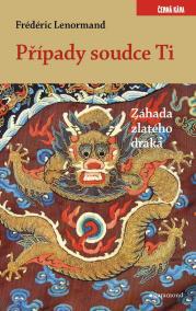Případy soudce Ti - Záhada zlatého draka