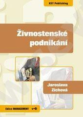 Kniha: Živnostenské podnikání - Jaroslava Zichová