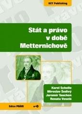 Stát a právo v době Metternichově