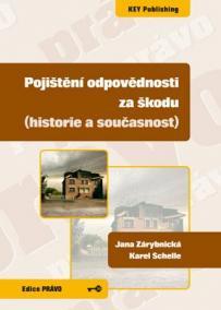 Pojištění odpovědnosti za škodu (historie a současnost)