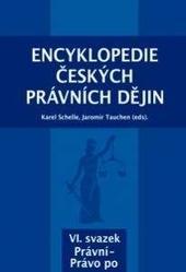 Encyklopedie českých právních dějin, VI. svazek Právní-Právo po